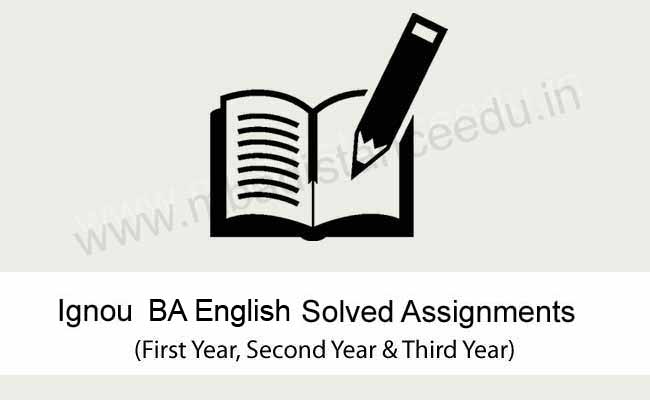 Download Ignou BA English (BEGE) Solved Assignments